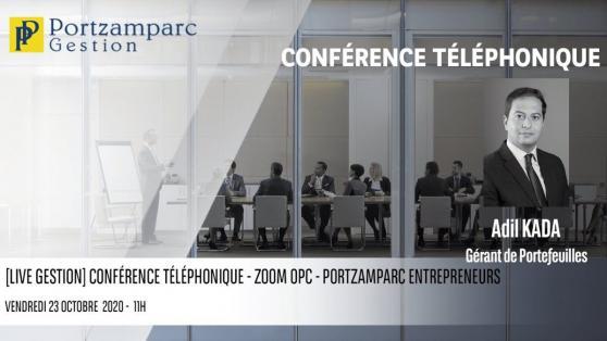 Conférence téléphonique du 23 octobre 2020 | Portzamparc ENTREPRENEURS
