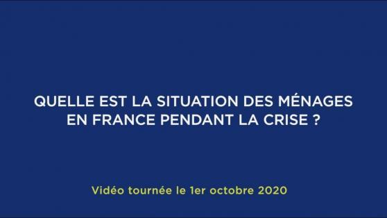 Quelle est la situation des ménages en France pendant la crise ?